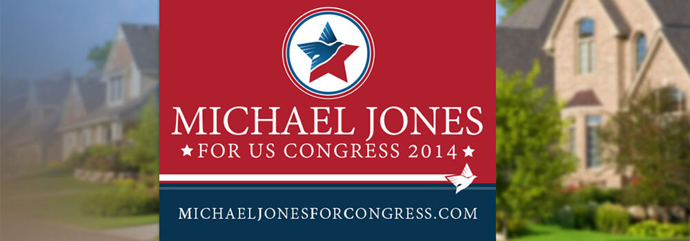 Show your support with campaign signs.
