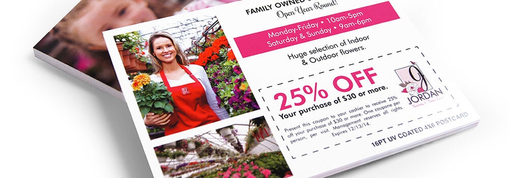 Postcards are large enough allowing you to include a special coupon in the design that will help get the recipients moving on your offer.