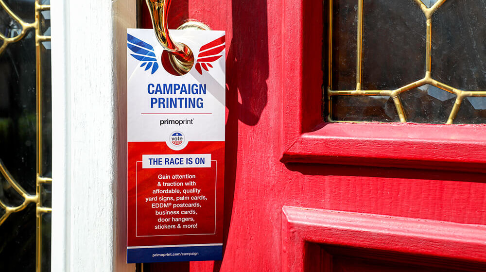 It's easy to reach potential voters with political door hangers. Share your views and efforts quickly and cost-effectively.