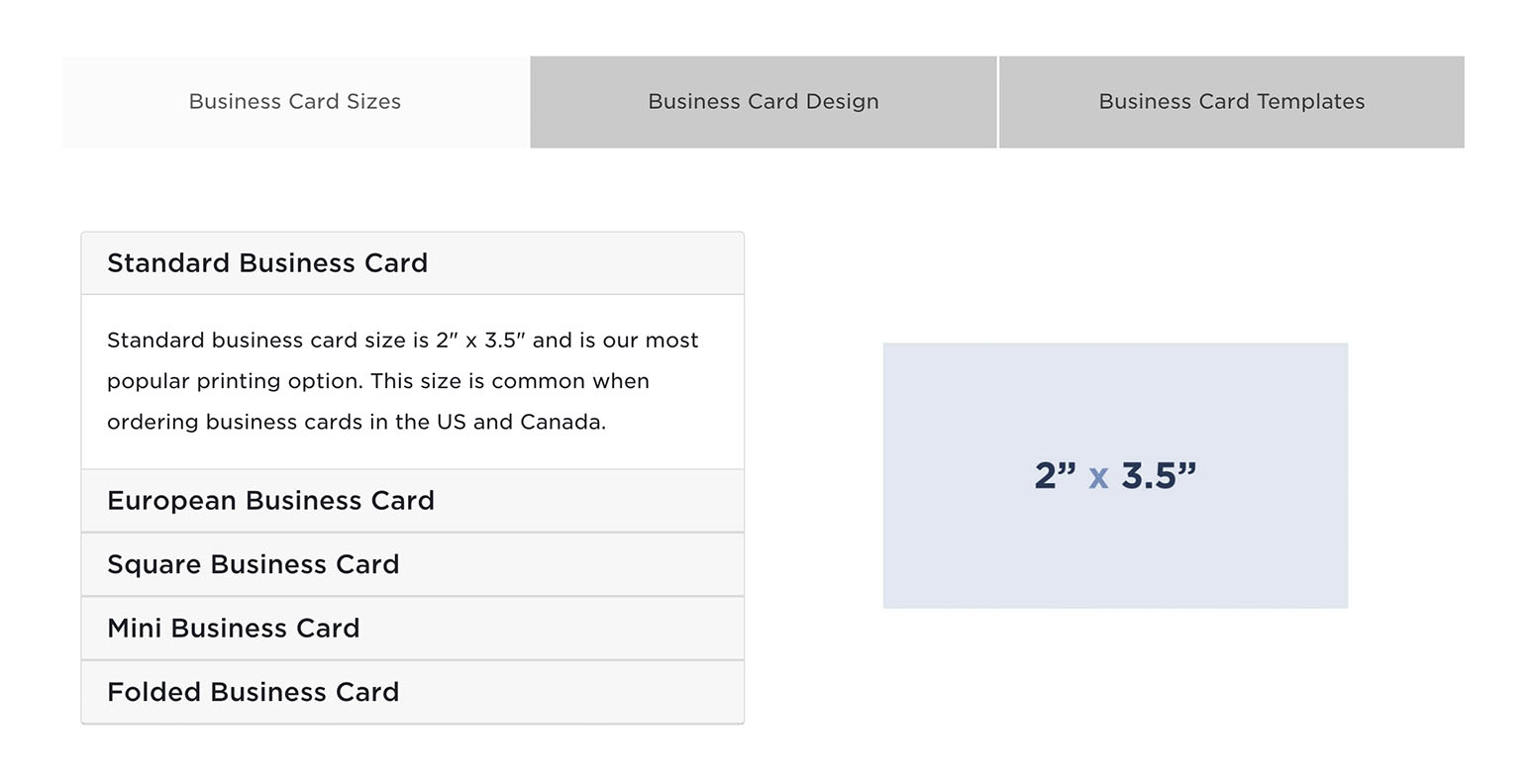 We've added teh following tabs to help you shop for the right custom business cards. The tabs feature sizes, graphic design services and free business card templates.