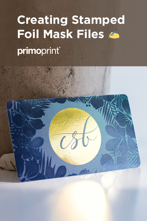 Learn how to include Stamped Foil into you business card design. Take a look at our mask file tutorial.