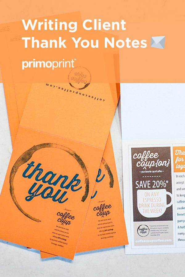 Here are our a few suggestions for showing your customers your appreciation through thank you notes.