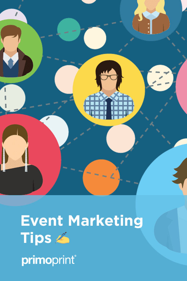 Event marketing strategies are designed to leave a lasting brand-centered impression by grabbing the potential customer's attention.
