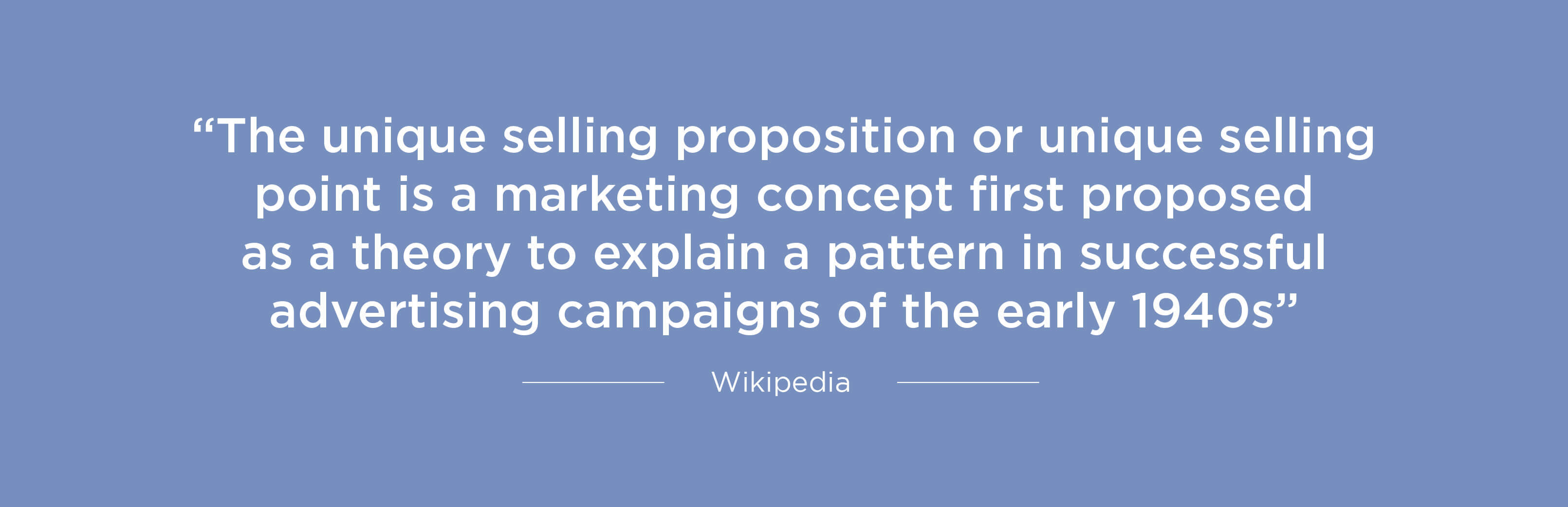 Wikipedia definition of Unique Selling Proposition