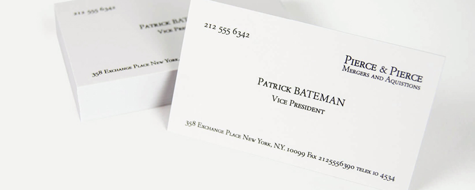 Our design team had fun creating a Patrick Bateman business card