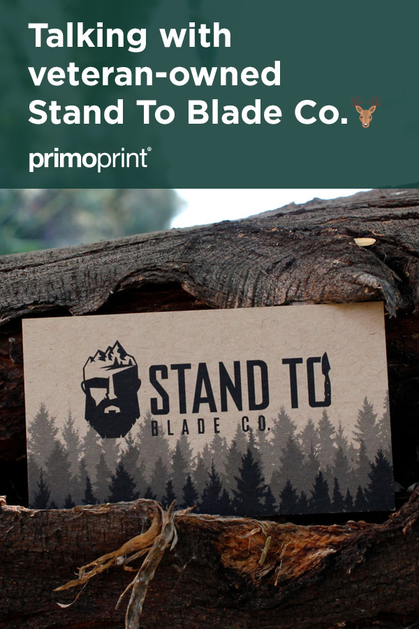 At Primoprint, we're passionate about our veterans. In honor of Veteran's Day, we partnered with Derick Bosley from Stand To Blade Company.