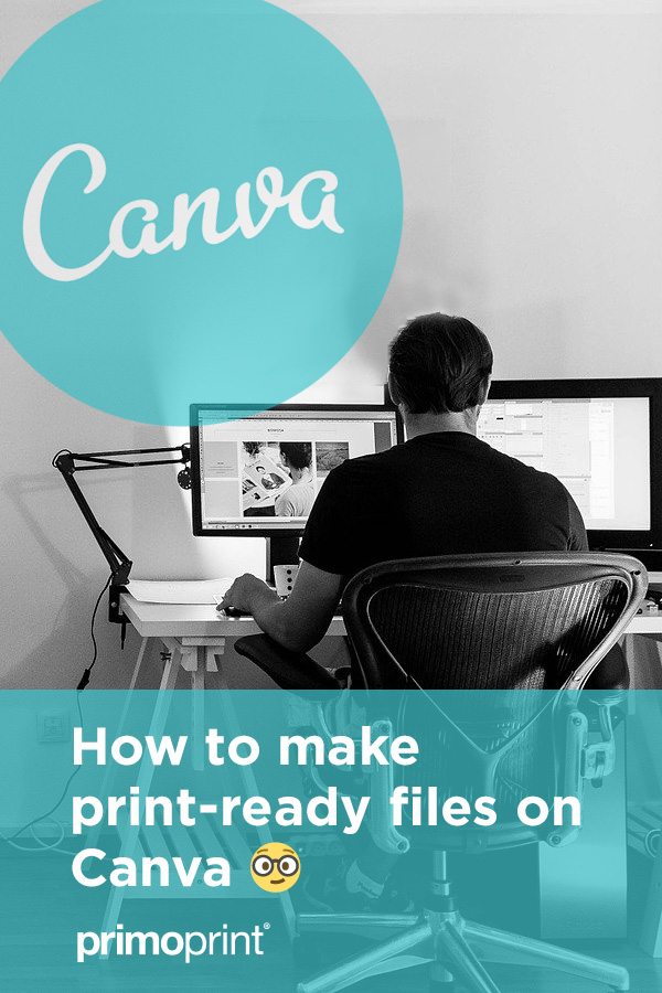 When using Canva, it's important to make sure your files are set up properly for the best print outcome.