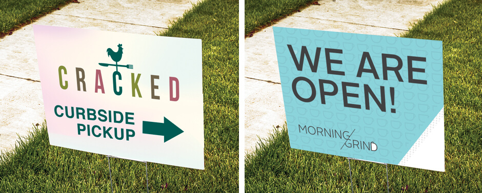 Tell you customers that you are reopening with custom business signs.