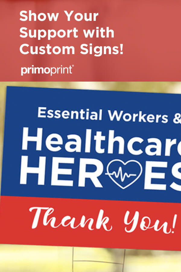 Show your support with yard signs. Choose your yard sign template to show support for your community healthcare workers, first responders, and 2020 graduates.