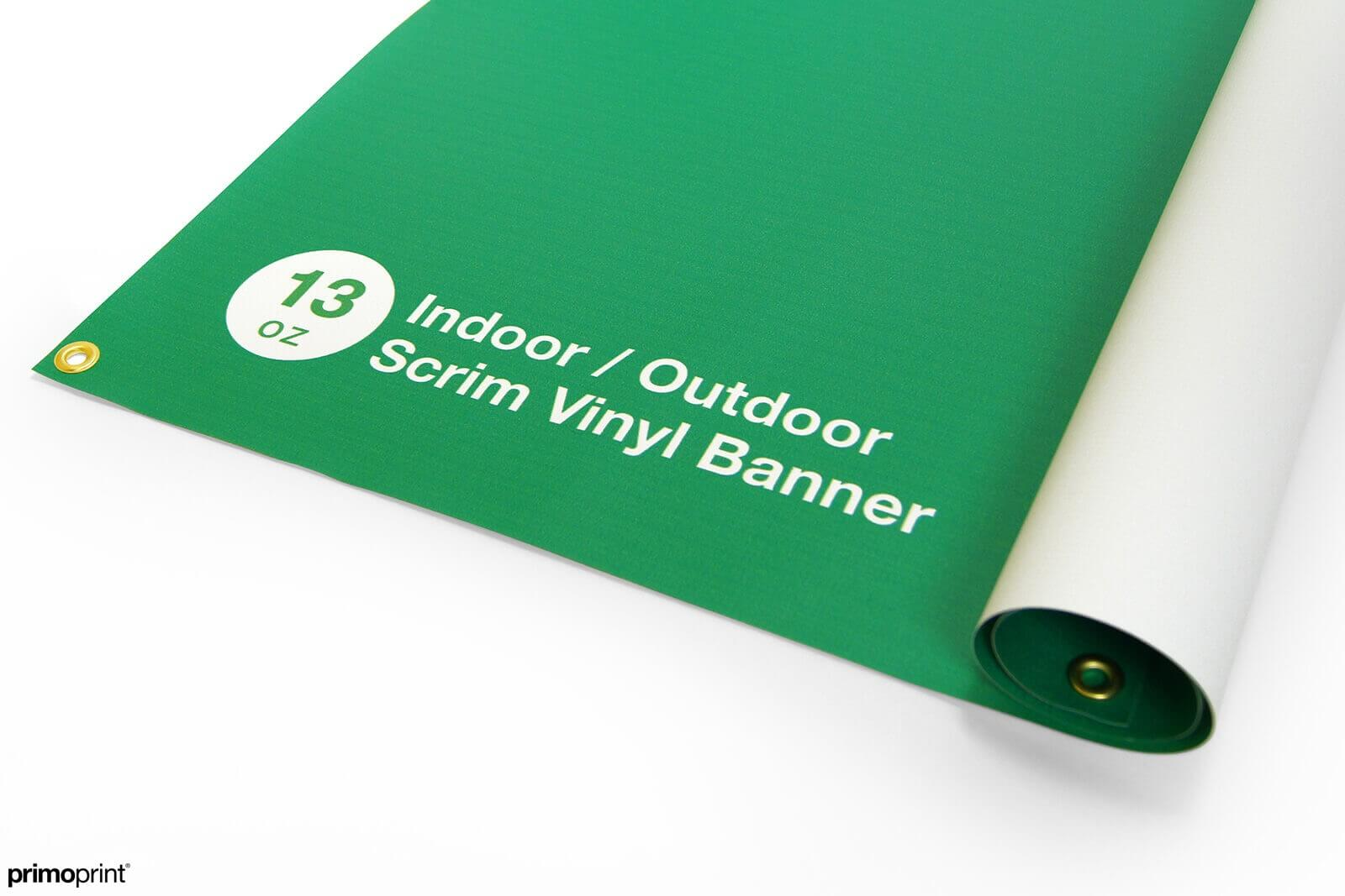 13oz Indoor / Outdoor scrim vinyl banner.
