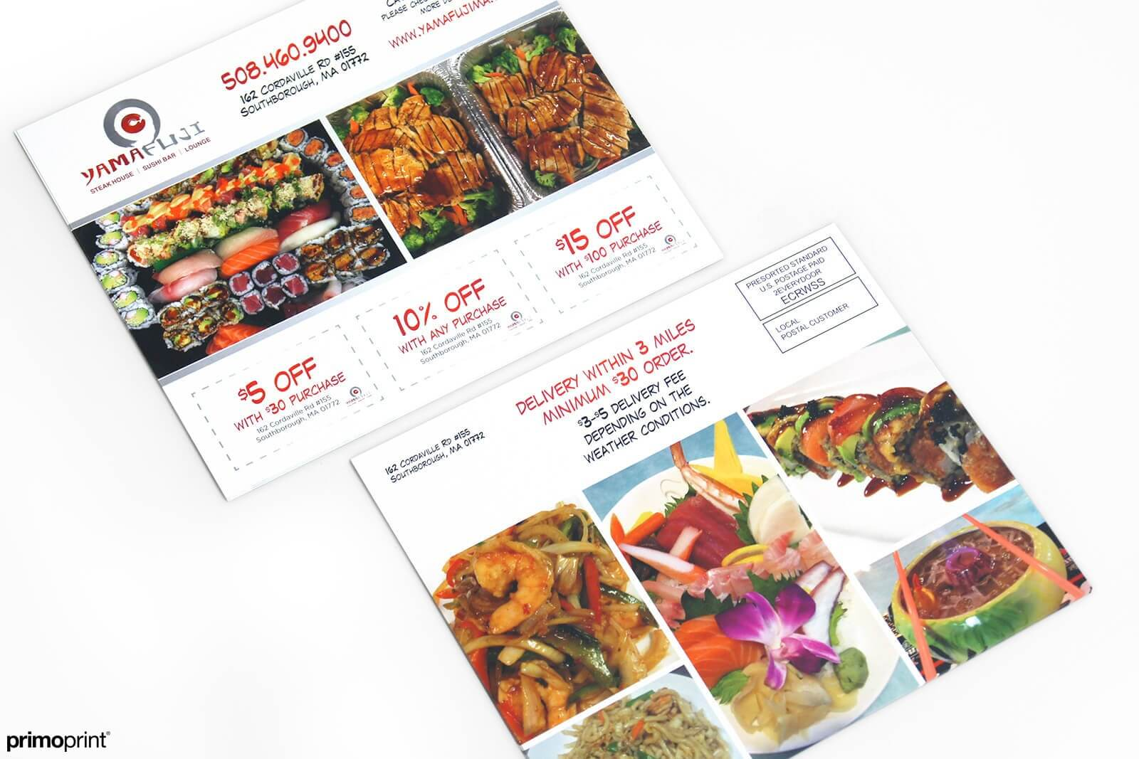 This is a 6.5 x 8 inch 14PT matte EDDM postcard printed for a restaurant. Reach new customers will Every Door Direct Mail by Primo Print.