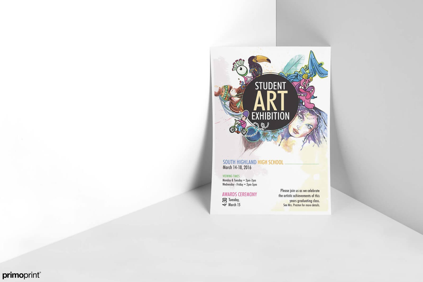 Custom Posters are ideal for promoting a Student Art Exhibition.